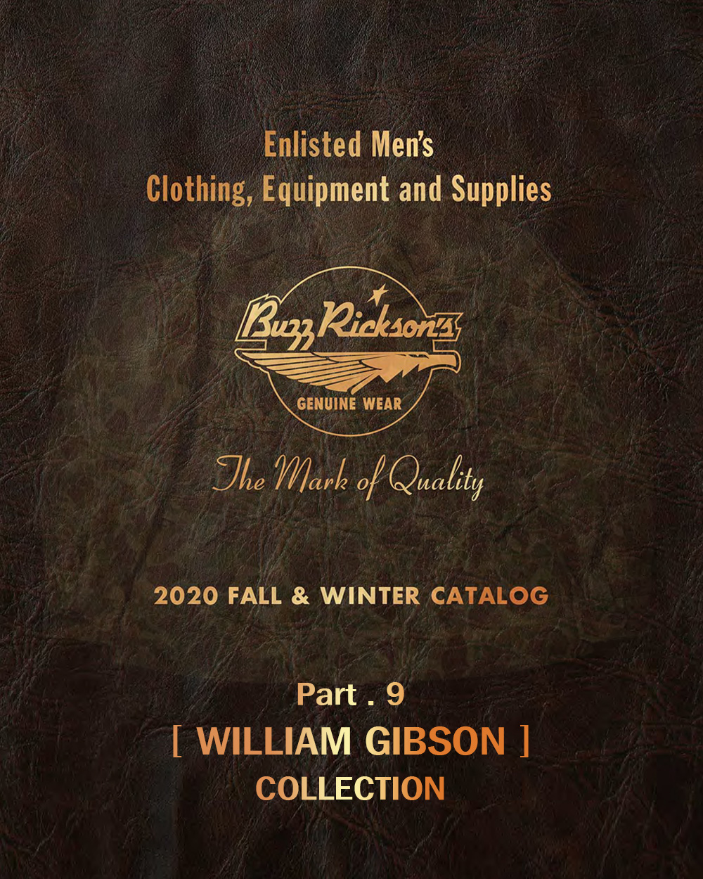 20FW BUZZRICKSONS WILLIAM GIBSON COLLECTION (PART.9)